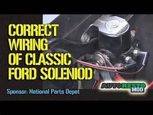 1964 To 1970 Ford Solenoid Wiring Episode 245 Autorestomod