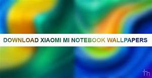 Download, Xiaomi, Mi, Notebook, Youth, Edition, Wallpapers