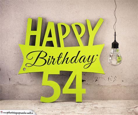 holzausschnitt happy birthday 54 geburtstag spruch
