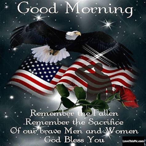 good morning remember  fallen   sacrifice