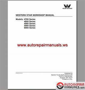 Western Star 4700 4800 4900 5900 6900 Workshop Manual