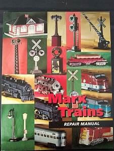 Marx Trains Repair Manual  Marx