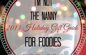 2013 Holiday Gift Guide Archives I m Not the Nanny