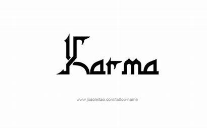 Tattoo Karma Symbol Fonts Unconventional Tattoos Lettering