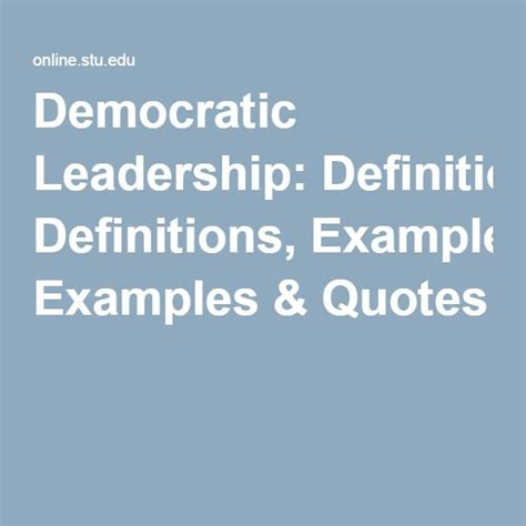 democratic leadership definitions examples quotes