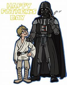StarWars: Father's Day by sparkyHERO on DeviantArt