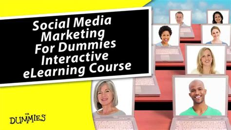 marketing for dummies social media marketing for dummies elearning course