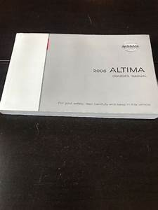 2006 Nissan Altima Owners Manual Oem Free Shipping