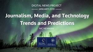 Journalism, Media, and Technology Trends and Predictions ...