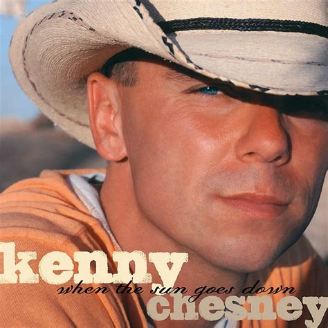 libert 233 201 galit 233 fraternit 233 kenny chesney quot when the sun goes quot