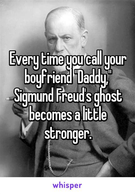 time  call  boyfriend daddy sigmund freud