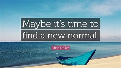 Normal Quote Maybe Wallpapers Doller Trish Quotefancy