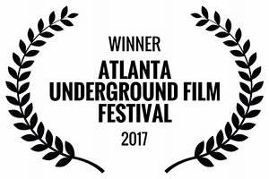 Atlanta Underground Film Festival Award-Winning Films