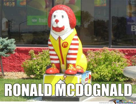 Ronald Meme - ronald mcdognald by micosenchou2 0 meme center