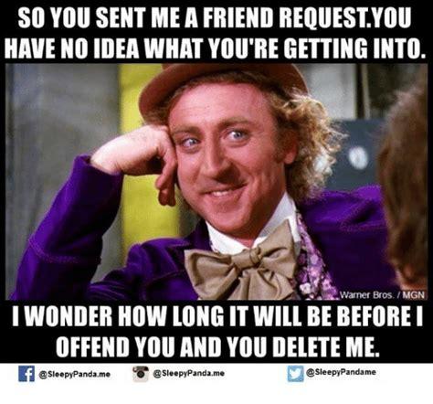 Friend Request Meme - funny warner bros memes of 2016 on sizzle dank