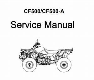 Cfmoto Cf500  Cf500-a Atv Service Manual