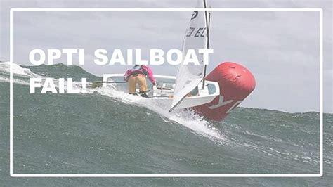Sailboat Fails by Opti Sailboat Fail San Francisco