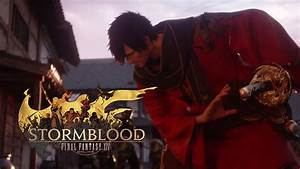 Final Fantasy XIV 14 Stormblood Full Trailer YouTube