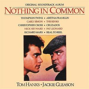 Nothing In Common- Soundtrack details ...