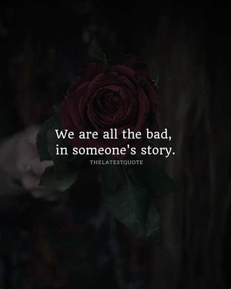 Bad Und S by We Are All The Bad In Someone S Story