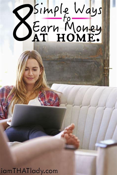 simple ways  earn money  home lauren greutman