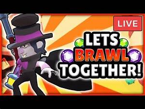 BRAWL STARS LIVE STREAM! - PLAYING WITH VIEWERS! - ROAD TO ...