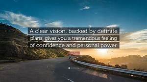 Confidence Quot... Power Of Vision Quotes