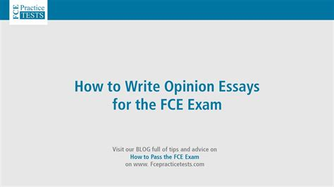 How To Write Opinion Essays For The Fce Youtube