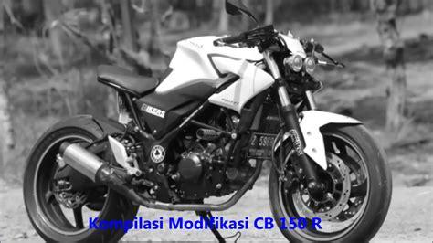 Modifikasi Honda Cb150 by Kompilasi Modifikasi Honda Cb 150 R
