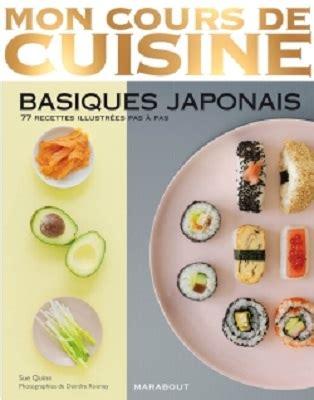 cours de cuisine japonais mon cours de cuisine basiques japonais marabout