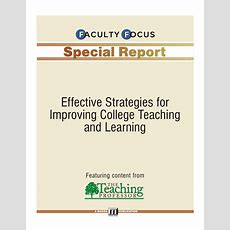 Faculty Focus Special Report Effective Strategies For Improving Colle…