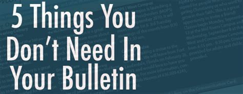 Things You Don T Need On A Resume by 5 Things You Don T Need In Your Bulletin Church Communications By Chuck Scoggins