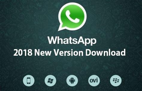 whatsapp 2018 new version great software zone