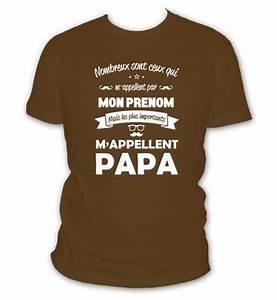 Tee Shirt Fete Des Peres : t shirt f te des p res ils m appellent papa l 39 abricot blanc ~ Voncanada.com Idées de Décoration