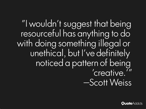 Scott Weiss Quotes. QuotesGram