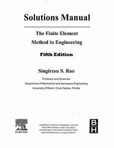 Solution Manual For The Finite Element Method In Engineering  Fifth E U2026