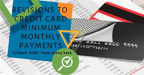 It's a simple and secure way to pay. Min Monthly Payments Revised: Citibank, HSBC & HLB Credit Cards