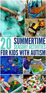 20 Summertime Sensory Activities For Kids With Autism ...