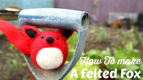 felted fox   hobby craft felting