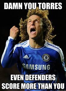 Damn you Torres Even defenders score more than you - Mad ...