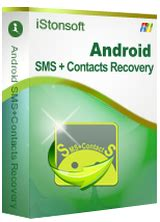 sms recovery android istonsoft android sms contacts recovery 1 1 0