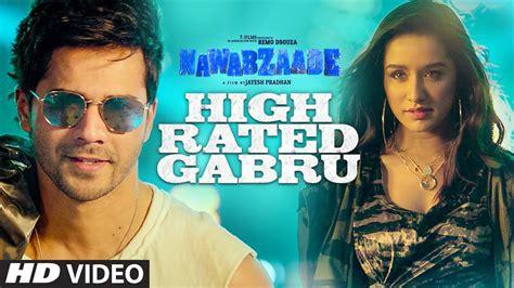 High Rated Gabru Promo Hd Video Song Nawabzaade