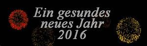 Gesundes Neues Jahr Sprüche : gesundes neues jahr ~ Frokenaadalensverden.com Haus und Dekorationen