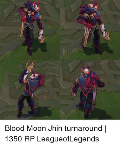 Jhin Memes - 25 best memes about bloods moon bloods moon memes