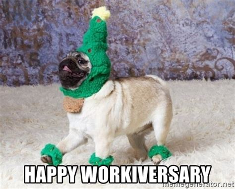 Happy Christmas Meme - happy workiversary christmas pugg meme generator
