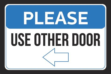 use other door sign use other door left arrow pointing business