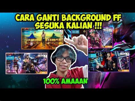 ganti background lobby ff  aman youtube