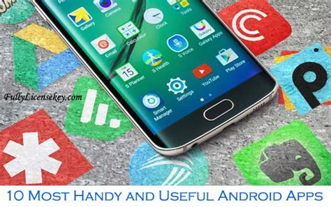 10 Most Handy And Useful Android Apps 2017 Review