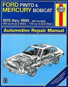 Ford Pinto Mercury Bobcat 1975 1980 Haynes Service Repair Manual