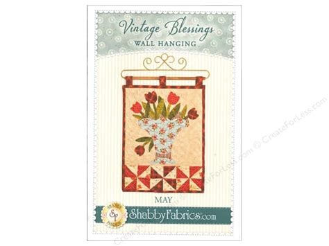shabby fabrics vintage blessings vintage blessings may wall quilt pattern createforless